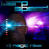 Warp Speed - Single by DJ Magic Mike