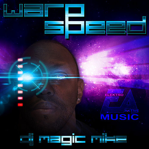 Play & Download Warp Speed - Single by DJ Magic Mike | Napster