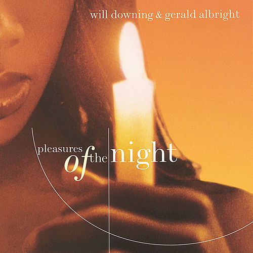 Play & Download Pleasures Of The Night by Will Downing | Napster