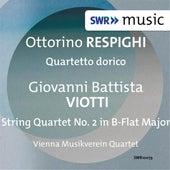 Respighi: Quartetto dorico - Viotti: String Quartet No. 2 by Vienna Musikverein Quartet