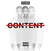 Never Content (Deluxe Version) by Dub B