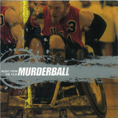 Play & Download Murderball by Various Artists | Napster