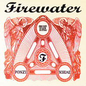 The Ponzi Scheme by Firewater