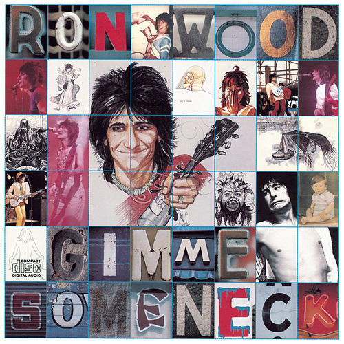 Gimme Some Neck by Ronnie Wood