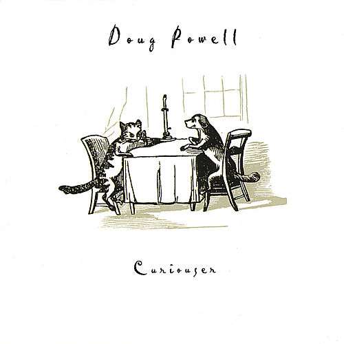 Curiouser by Doug Powell