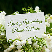Play & Download Spring Wedding Piano Music by Richard Clayderman | Napster