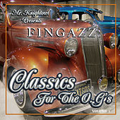 Play & Download Mr. Knightowl Presents Classics for the O.G.'s by Fingazz | Napster