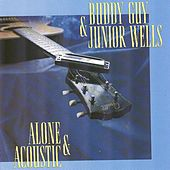Alone & Acoustic von Buddy Guy
