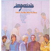 Follow the Man With the Music by The Imperials