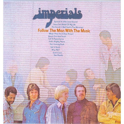 Play & Download Follow the Man With the Music by The Imperials | Napster