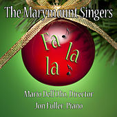 Play & Download Fa, La, La! by Marymount Singers of New York | Napster