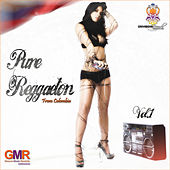 Pure Reggaeton From Colombia Vol.1 by Various Artists
