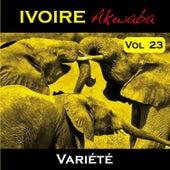 Play & Download Variété Côte d'Ivoire Vol. 23 by Various Artists | Napster