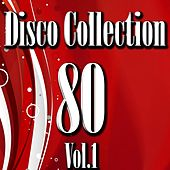 Play & Download Disco 80 Collection, Vol. 1 by Disco Fever | Napster