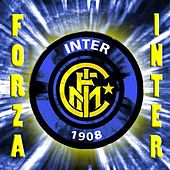 Play & Download Forza Inter (Calcio, Serie A) by The Boys | Napster