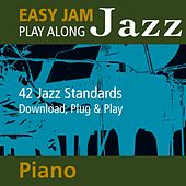 Easy Jam Jazz - Play Along Piano (42 Jazz Standards) by Easy Jam