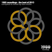 Play & Download 1980 Recordings - the Best of 2013 (Compiled & Mixed By Dan Mckie) by Various Artists | Napster