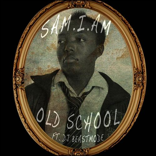 Play & Download Old School (feat. DJ Beastmode) by Samiam | Napster