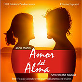 Play & Download Amor del Alma by John Martin | Napster