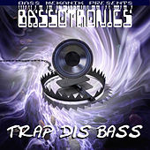 Play & Download Bass Mekanik Presents Bassotronics: Trap Dis Bass by Bassotronics | Napster