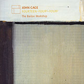 John Cage: Fourteen - Four 6 - Four 3 by The Barton Workshop