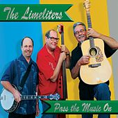 Pass the Music On by The Limeliters