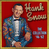 The Collection 1946-1962 by Hank Snow