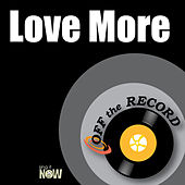 Play & Download Love More by Off the Record | Napster