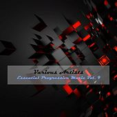 Essential Progressive Music, Vol. 9 by Various Artists