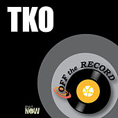 Tko by Off the Record