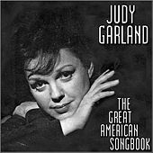 Play & Download The Great American Song Book by Judy Garland | Napster