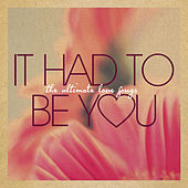 It Had to Be You by Various Artists