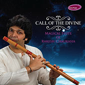 Play & Download Call of the Divine by Rakesh Chaurasia | Napster