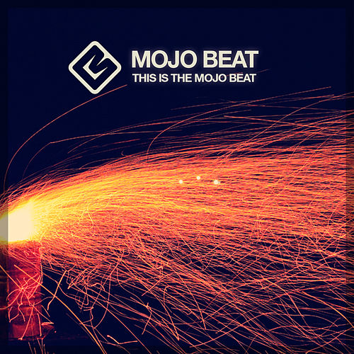 This Is the Mojo Beat by Mojo Beat