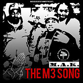 Play & Download The M3 Song by M.A.K. | Napster