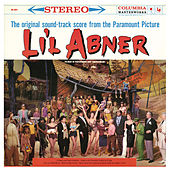 Play & Download Li'l Abner (Original Soundtrack Score) by Various Artists | Napster