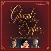 Play & Download Ghazal Ka Safar, Vol. 2 by Various Artists | Napster