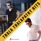 Thala Thalapathy Hits by Various Artists