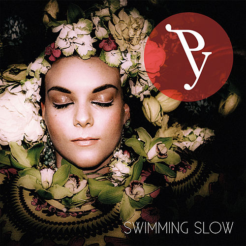 Play & Download Swimming Slow by Py | Napster