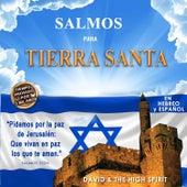 Salmos para Tierra Santa by David & The High Spirit