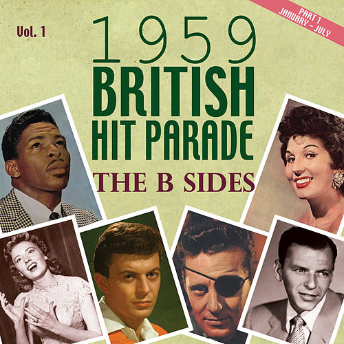 The 1959 British Hit Parade the B Sides, Pt. 1, Vol. 1 by Various Artists