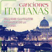 Play & Download Canciones Italianas. Grandes Cantantes Italianos de la Historia by Various Artists | Napster