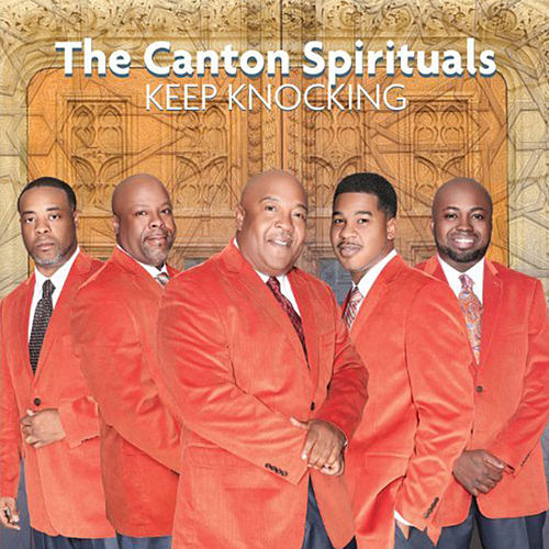Play & Download Keep Knocking - Single by Canton Spirituals | Napster