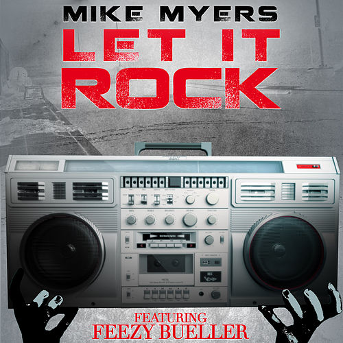 Let It Rock by Mike Myers