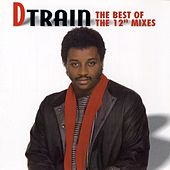 Play & Download The Best of the 12 Mixes by DTrain | Napster
