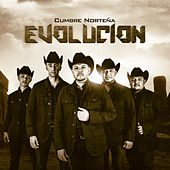 Play & Download Evolucion by Cumbre Norteña | Napster