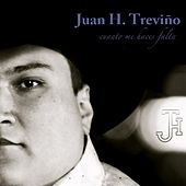 Play & Download Cuanto Me Haces Falta by Juan H. Treviño | Napster