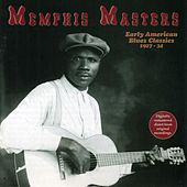 Play & Download Memphis Masters: Early American Blues Classics by Various Artists | Napster