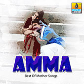 Play & Download Amma - Best of Mother Songs by Various Artists | Napster