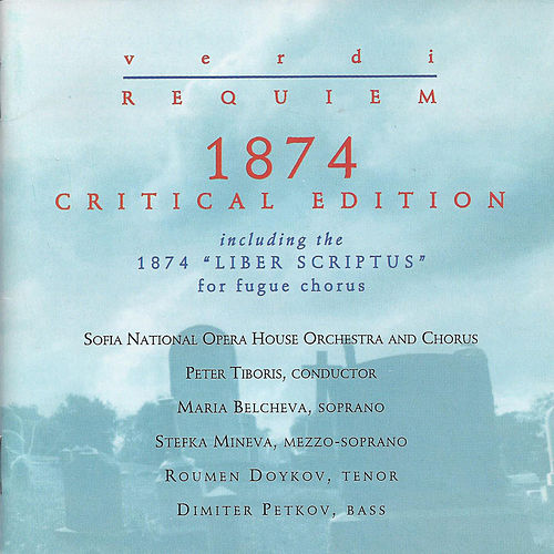 Play & Download Verdi: Requiem 1874 Critical Edition by Sofia National Opera House Orchestra | Napster